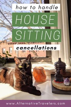 how to handle house sitting cancellations